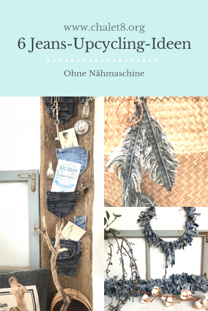 6 Jeans-Upcyling-Ideen, Coole Upcyclingprojekte mit Jeans. #Chalet8, #Jeans