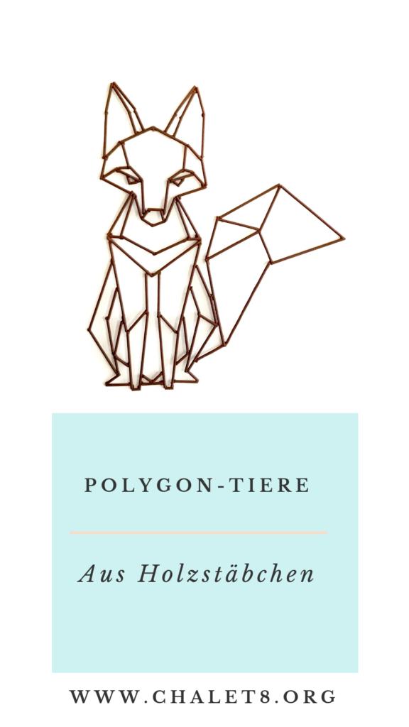 Polygon-Tiere aus Holzstäbchen