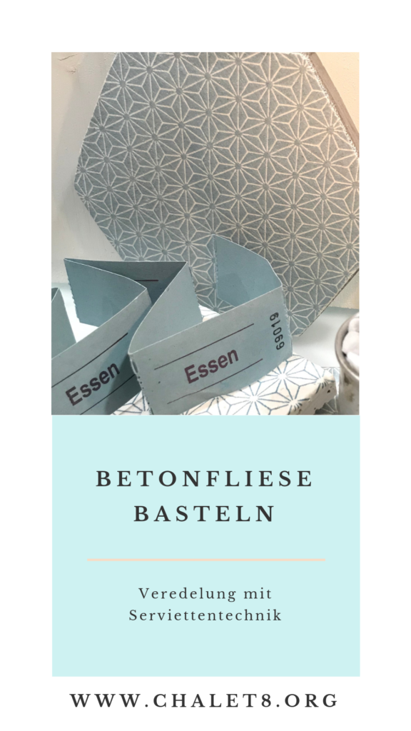 Chalet8/ DIY Blog/ Bastelanleitung/  Betonfliese/ Beton/ Fliesen/ Untersetzer/Servittentechnik/ Schönes individuelles Design passsend zu deinen Servietten, #Chalet8, #Betonfliese