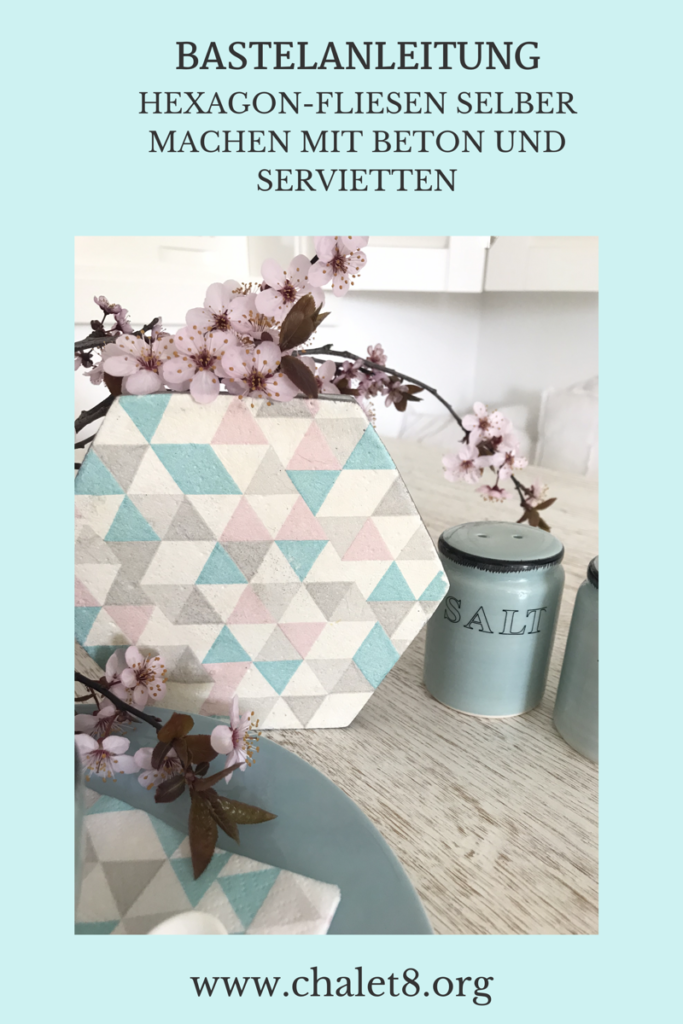 Chalet8/ DIY Blog/ Bastelanleitung/ Betonfliese/ Beton/ Fliesen/ Servittentechnik/ Schönes individuelles Design passsend zu deinen Servietten, #Chalet8, #Betonfliese