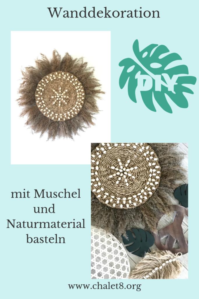 Wand Dekoration mit Muscheln und Naturmaterial basteln. Einfaches DIY mit viel Heißkleber. Boho. #chalet8. NaturalBoho