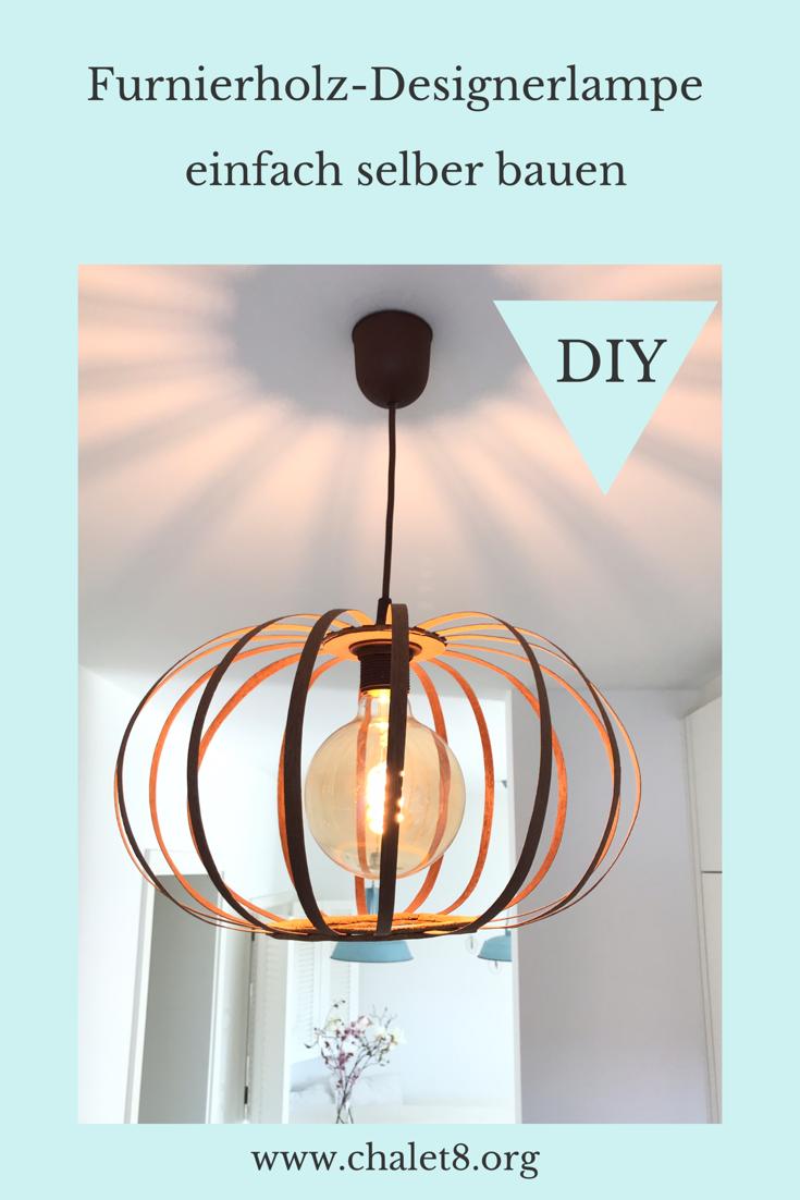 Furnierholzlampe, Designerlampe, Lampe, Chalet8, DIY, Blog,  #Furnierholzlampe #Chalet8 #Lampe