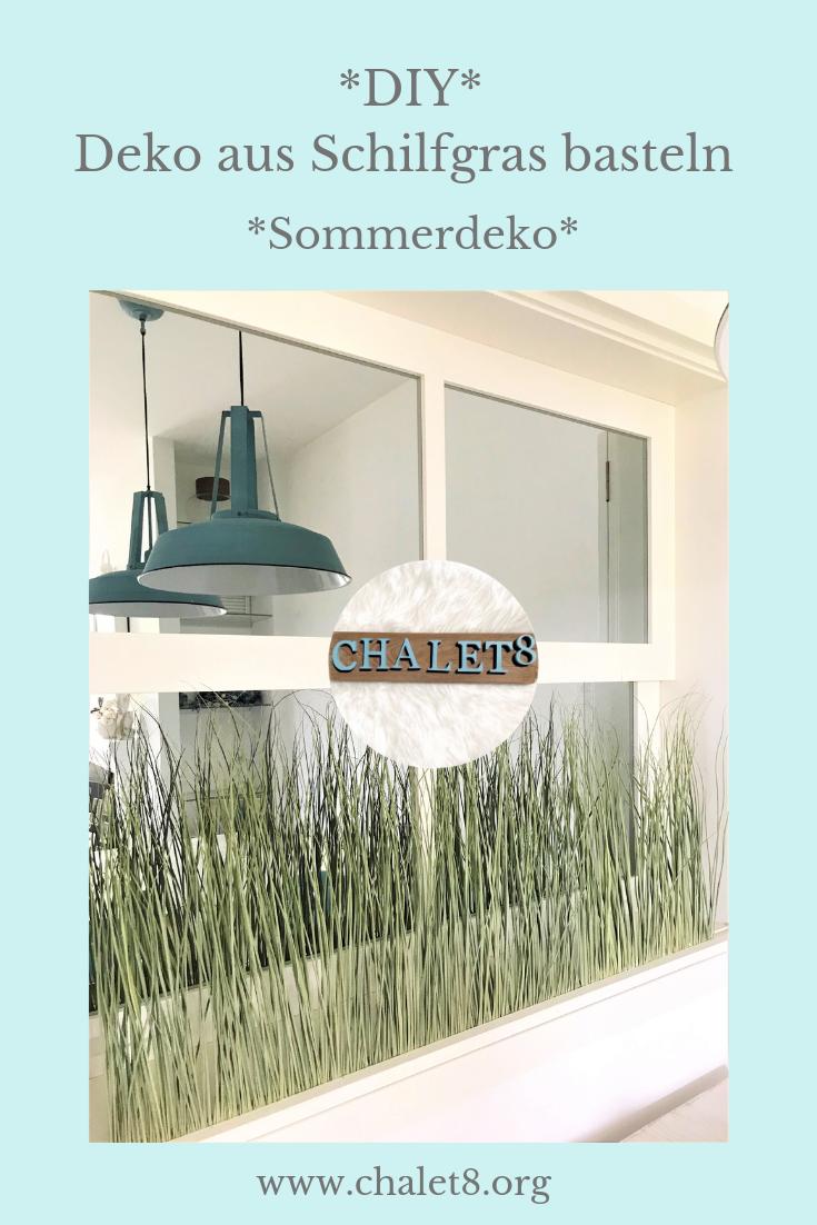 DIY Anleitung. Deko aus Schilf selber basteln. Schilfgras als Naturmaterial zum Basteln verwenden. Natürliche Deko. Sommerdeko. DIY aus Naturmaterial. #Chalet8, #Schilf
