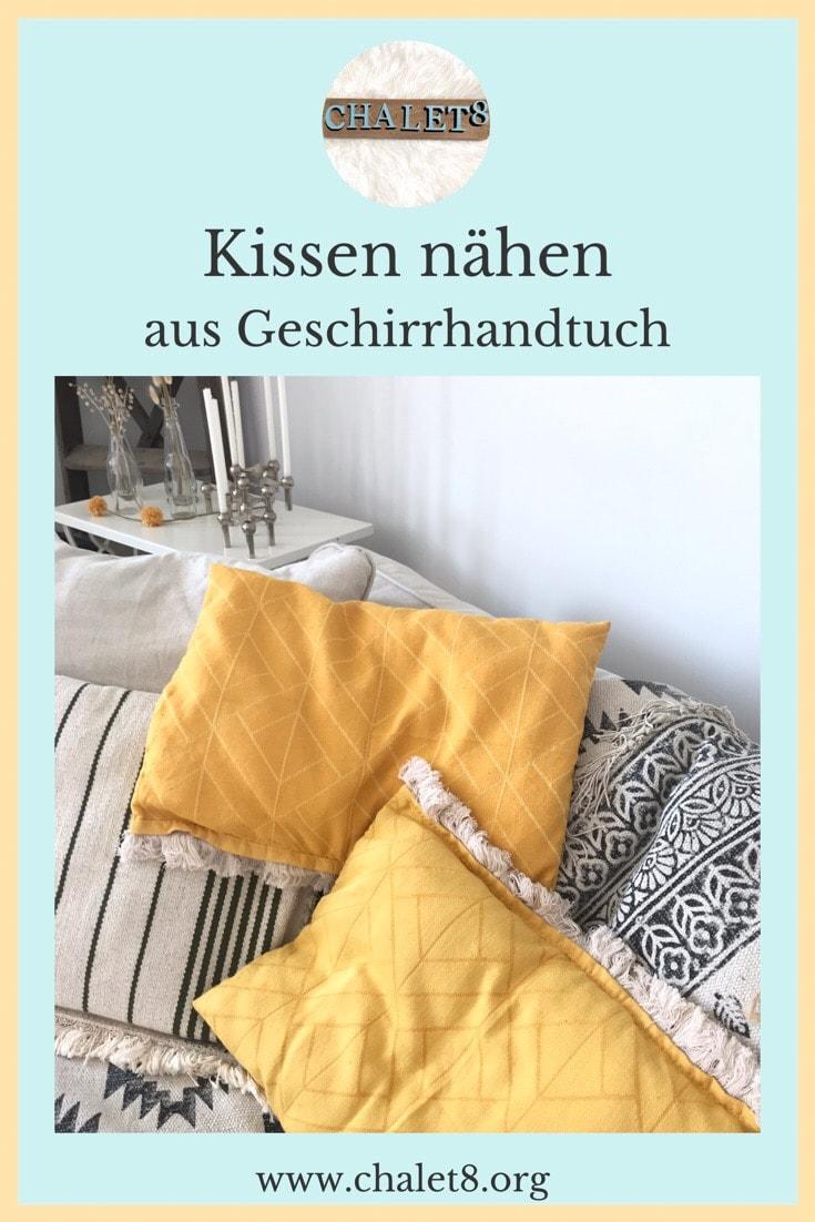Kissen aus Geschirrhandtuch selber nähen. Do it Yourself Kissen. Schönes Kissen nähen ganz einfach.#chalet8, #Kissennähen