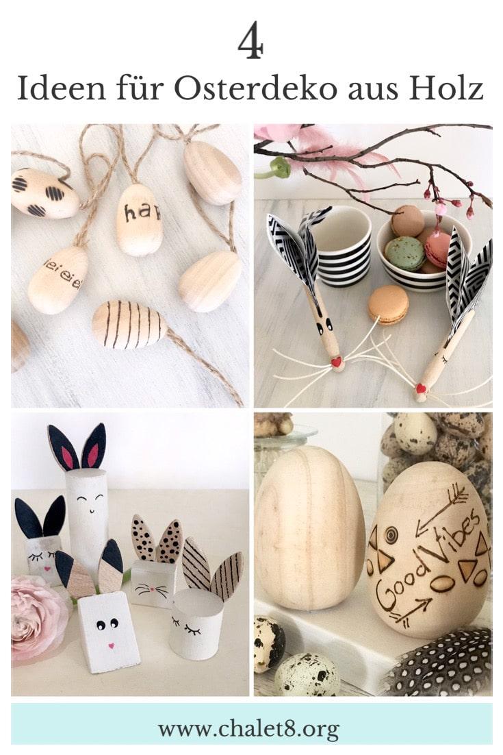 DIY Osterdeko aus Holz basteln. 4 süße Ideen #chalet8 #Osterdeko #Holz #Ostern