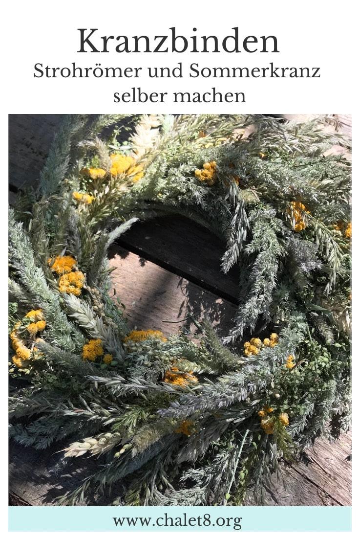Kranz binden: Anleitung vom Strohrömer zum Sommerkranz. #chalet8 #kranzbinden #kranzanleitung #kranztutorial #sommerkranz #strohrömer